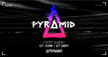 Pyramid Opening Party 07-06-2020