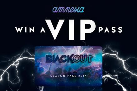 Win a VIP pass for BlackOut at Amnesia Ibiza!