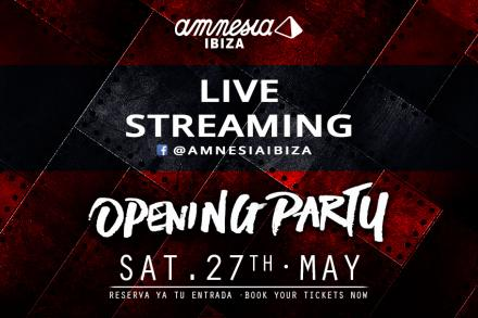 Live the Amnesia opening party online!