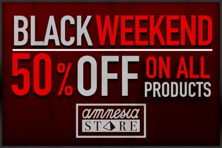 Black Friday arrives to Amnesia Store with 50% off everything!
